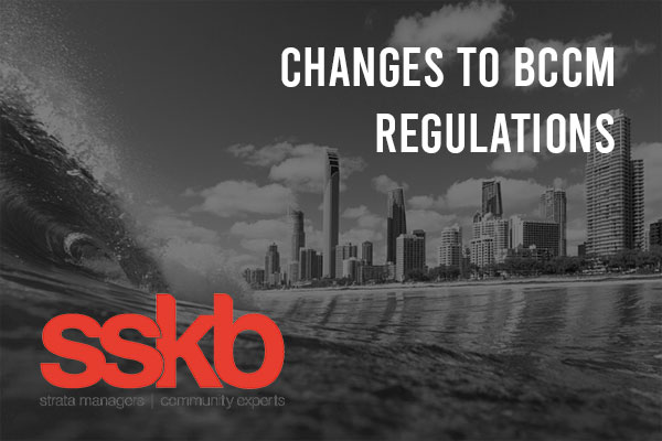 Changes to BCCM Regulations