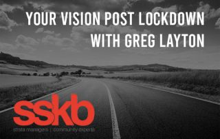 Your vision post lockdown with Greg Layton